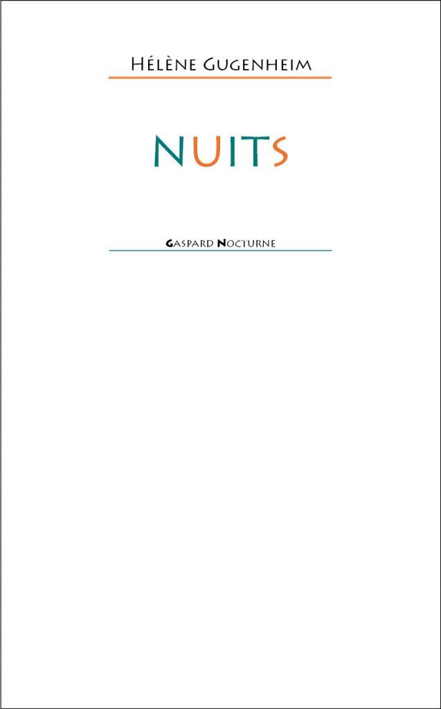 Nuits, éditions Gaspard nocturne